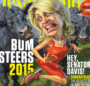 Wendy Davis, Recipient of Texas Monthly 2014 Bum Steer Award